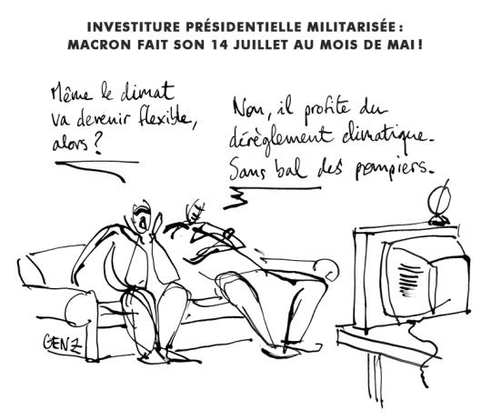 Investiture militarisée: Macron fait son 14 juillet en mai! © Laura Genz 14/05/17